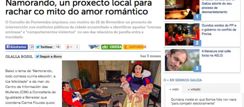 """""""Namorando, un proxecto local para rachar co mito do amor romántico"""" – Sermos Galiza – 25/11/2014"""
